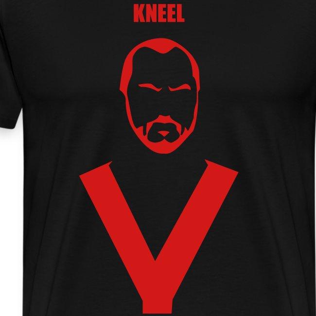 """""""Kneel"""""""
