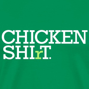 Chicken Shi(r)t - Men's Premium T-Shirt