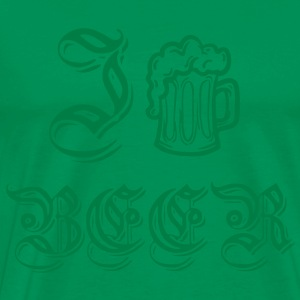 I Drink Beer - Men's Premium T-Shirt