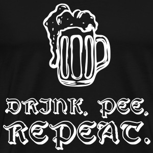 Drink, Pee, Repeat. - Men's Premium T-Shirt