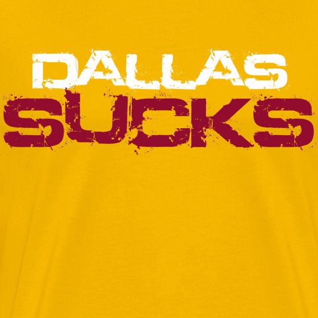 Dallas Sucks Gold Tee