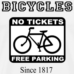 Bicycles No Tickets Free Parking Since 1817 T-Shirts - Men's Premium T-Shirt
