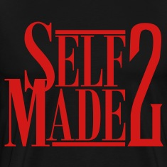 SELF MADE 2 T-Shirts