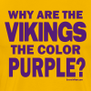 Why the Vikings are Purple.  2-sided shirt - Men's Premium T-Shirt