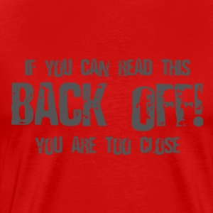 Back Off - Men's Premium T-Shirt