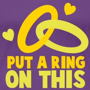 PUT A RING ON THIS with cute love hearts and rings Women's T-Shirts - Women's Premium T-Shirt