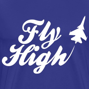 Fly High T-Shirts - Men's Premium T-Shirt