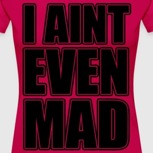 I AInt Even Mad Women's T-Shirts - stayflyclothing.com - Women's Premium T-Shirt