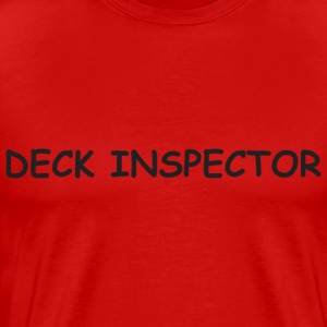 Deck Insprector - Men's Premium T-Shirt