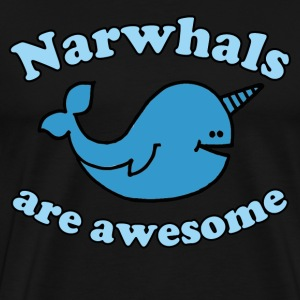 Narwhal are Awesome - Men's Premium T-Shirt