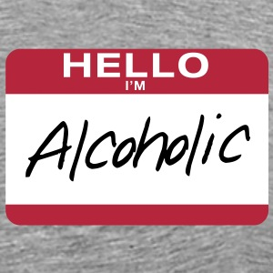 Hello I'm Alcoholic - Men's Premium T-Shirt