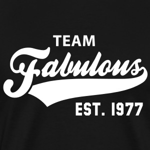 TEAM Fabulous Est. 1977 Birthday Shirt WB - Men's Premium T-Shirt