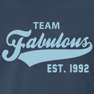 TEAM Fabulous Est. 1992 Birthday Shirt HN - Men's Premium T-Shirt