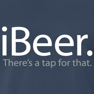 iBeer - There's a Tap For That - iSpoof - Men's Premium T-Shirt