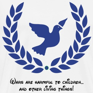 PEACE:  Wars are harmful to Children, and other li T-Shirts - Men's Premium T-Shirt