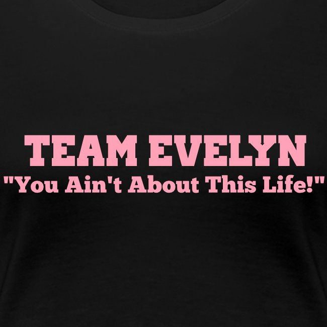 TEAM EVELYN