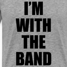 i'm_with_the_band T-Shirts