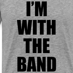 i'm_with_the_band T-Shirts - Men's Premium T-Shirt