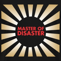 Master of Disaster T-Shirts