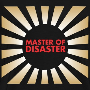 Master of Disaster T-Shirts - Men's Premium T-Shirt