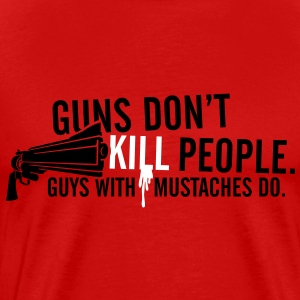 Guns Don't Kill People. Red - Men's Premium T-Shirt