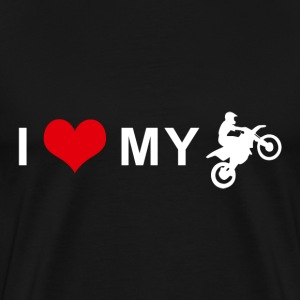 I LOVE MY MOTORCYCLE - Motocross T-Shirts - Men's Premium T-Shirt
