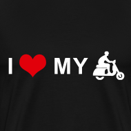 Design ~ I LOVE MY MOTORCYCLE - Scooter