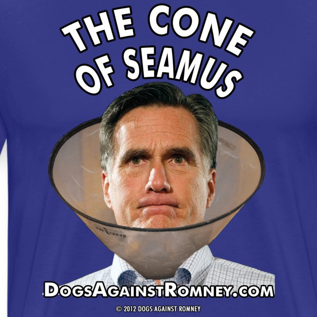 "Official Dogs Against Romney ""Cone of Seamus"" Big Man T-Shirt"
