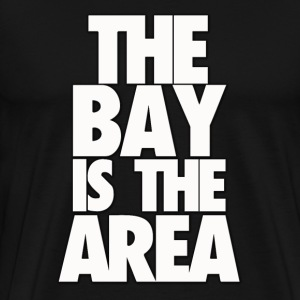 THE BAY IS THE AREA (WHITE) - Men's Premium T-Shirt