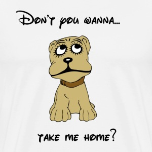 Don't you wanna...take me home? T-Shirts - Men's Premium T-Shirt