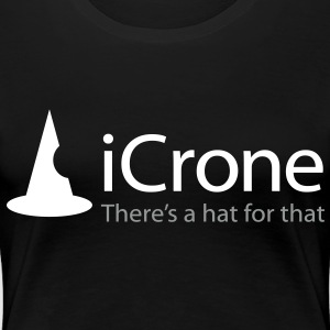 iCrone - There's a Hat for That - iSpoof Women's T-Shirts - Women's Premium T-Shirt