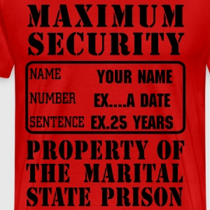 Prisoner, Marriage State Prison, personalize for bachelor / bachelorette / anniversary parties  - Men's Premium T-Shirt