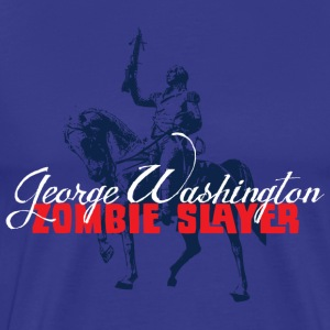George Washington the Zombie SLayers - Men's Premium T-Shirt