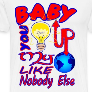 baby u light up my world like nobody else T-Shirts - Men's Premium T-Shirt