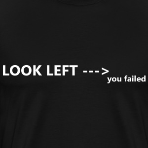 LOOK LEFT T-Shirts - Men's Premium T-Shirt