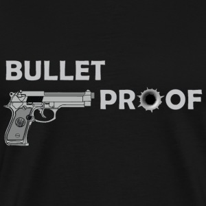 Bullet Proof T-Shirts - Men's Premium T-Shirt