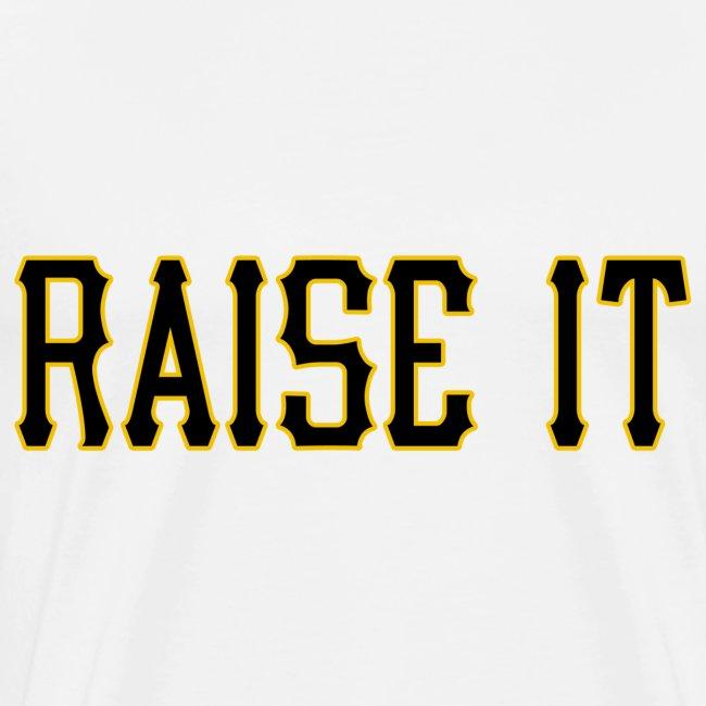 Raise It Mens Heavy