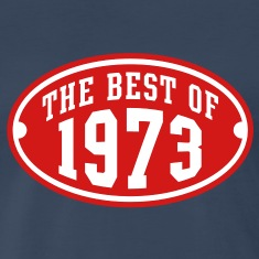 THE BEST OF 1973 2C Birthday Anniversary T-Shirt