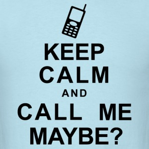 Keep Calm and Call Me - Men's T-Shirt