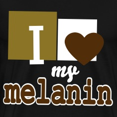 I Love My Melanin