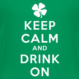 KEEP CALM AND DRINK ON Kids' Shirts - Kids' Premium T-Shirt