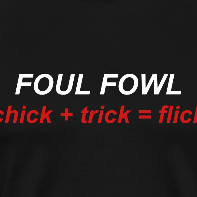 chick + trick = flick