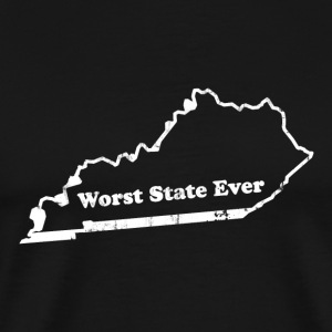 KENTUCKY - WORST STATE EVER T-Shirts - Men's Premium T-Shirt