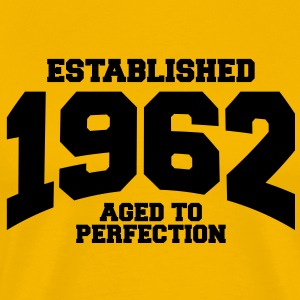 aged to perfection established 1962 T-Shirts - Men's Premium T-Shirt