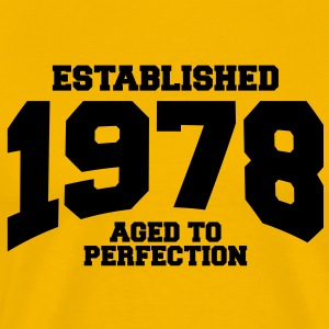 aged to perfection established 1978 T-Shirts - Men's Premium T-Shirt