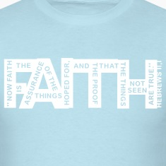 faith hebrews 11-1 - 1col T-Shirts