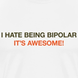 Bipolar Awesome Shirt - Men's Premium T-Shirt