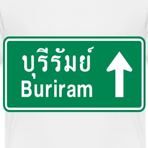 Buriram, Thailand / Highway Road Traffic Sign Baby & Toddler Shirts - Toddler Premium T-Shirt