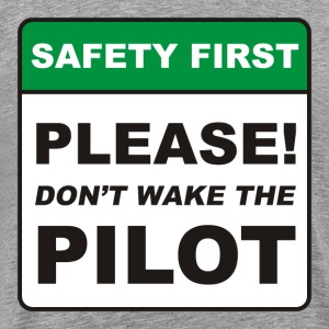Please, don't wake the Pilot! - Men's Premium T-Shirt