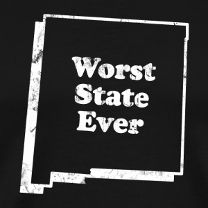 NEW MEXICO - WORST STATE EVER T-Shirts - Men's Premium T-Shirt
